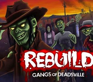 Обзор Rebuild 3: Gangs of Deadsville